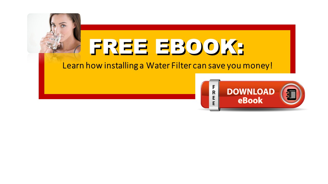 Free eBook How to save money by installing a water filter
